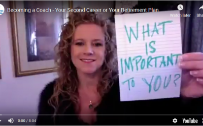 Becoming a Coach – Your Second Career or Your Retirement Plan