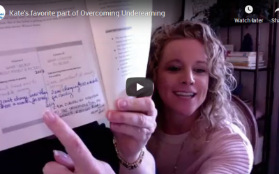 Kate's favorite part of Overcoming Underearning