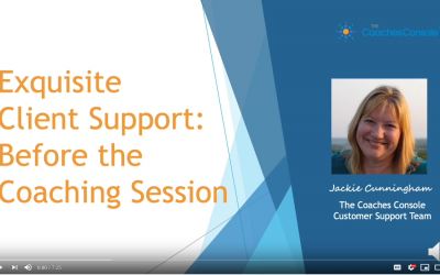 Exquisite Client Support: Before the Coaching Session