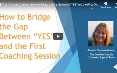 "How to Bridge the Gap Between ""YES"" and the First Coaching Session"