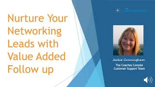 Nurture Your Networking Leads with Value Added Follow Up