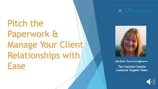 Pitch the Paperwork & Manage Your Client Relationships with Ease