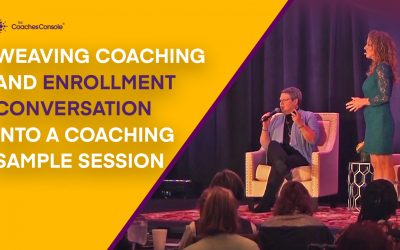 Weaving Coaching and Enrollment Conversation into a Coaching Sample Session